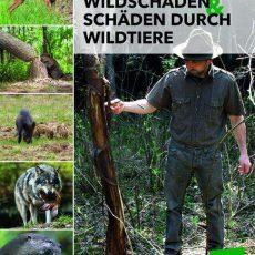 """Buchneuerscheinung """"Wildschäden und Schaden durch Wildtiere"""" Autor                Bruno Hespeler"""
